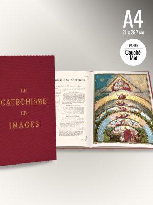 Livre Relié *édition Prestige* 69 planches du Catéchisme en Images 1893 (A4)
